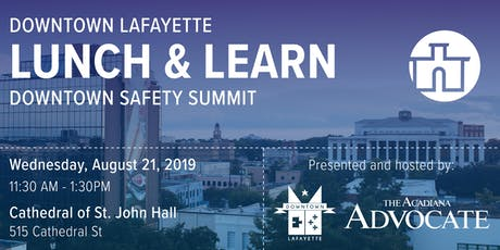 Downtown Lunch & Learn: Safety Summit tickets