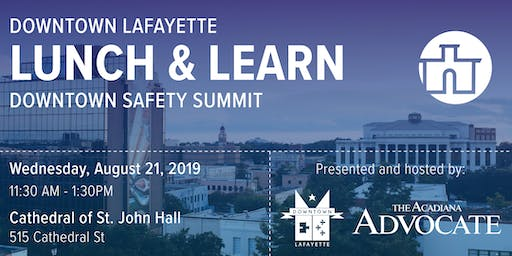 Downtown Lunch & Learn: Safety Summit