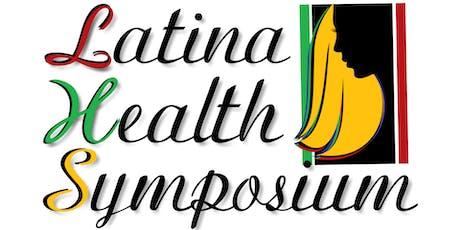 Latina Health Symposium tickets