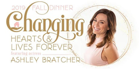 Fall Dinner with Ashley Bratcher Changing Hearts & Lives Forever - Tyler tickets