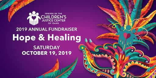 Hope and Healing Masquerade: Unmask Justice for Our Keiki