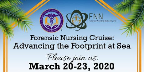 Forensic Nursing Cruise: Advancing the Footprint at Sea tickets