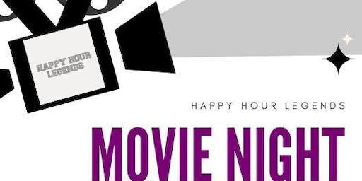 Happy Hour Legends Movie Night