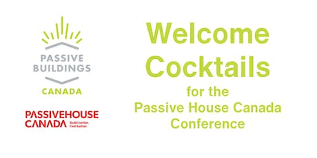 PBC Presents: Welcome Cocktails for The Passive House Canada Conference 2019 tickets