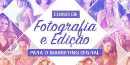 Curso Fotografia e Edição para o Marketing Digital Juruaia-MG