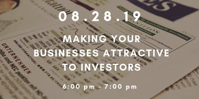 Workshop Wednesdays: Making Your Business Attractive to Investors