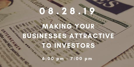Workshop Wednesdays: Making Your Business Attractive to Investors tickets