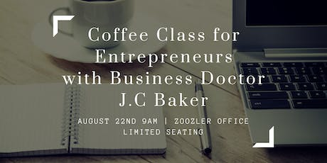 Coffee Classes for Startups, Small Businesses and Entrepreneurs tickets