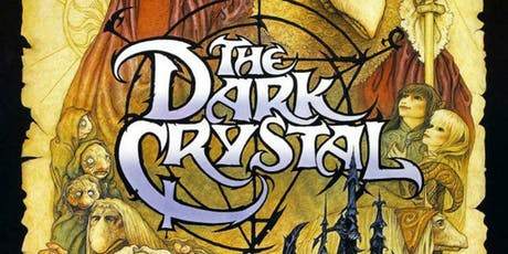 Jim Henson's THE DARK CRYSTAL Charity Screening tickets