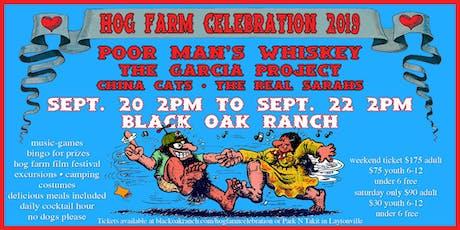 The Hog Farm Celebration 2019 tickets
