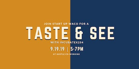 Taste & See with INCUBATEx254 | Happy Hour tickets