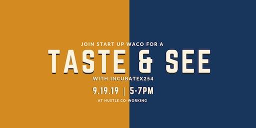 Taste & See with INCUBATEx254 | Happy Hour