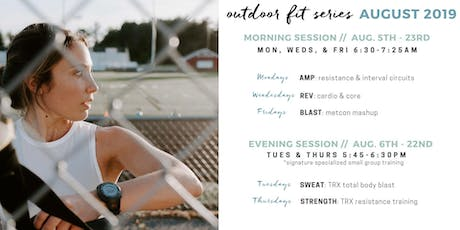 OUTDOOR FIT SERIES: AUGUST SESSION tickets