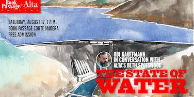 Obi Kaufmann and the State of Water