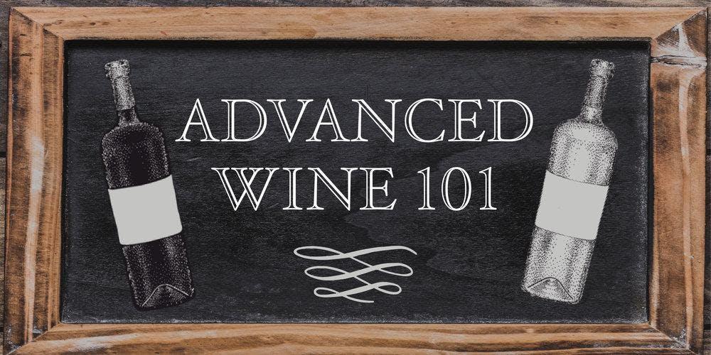 Advanced Wine 101