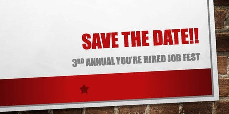 EMPLOYERS - 3rd Annual You're Hired Job Fest tickets