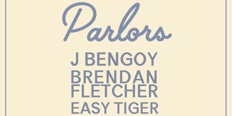 Parlors, J Bengoy, Brendan Fletcher, Easy Tiger at Arlene's Grocery! tickets