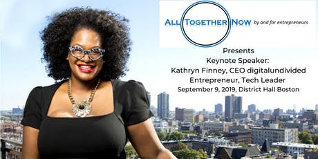 ALL TOGETHER NOW: by and for entrepreneurs tickets