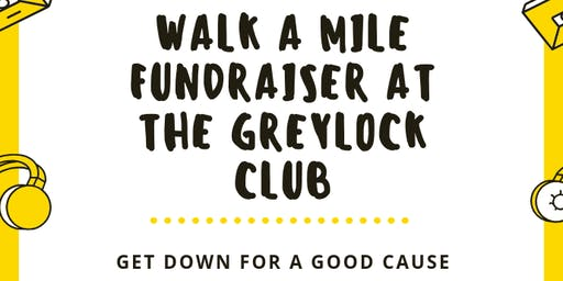 Walk a Mile Fundraiser at The Greylock Club