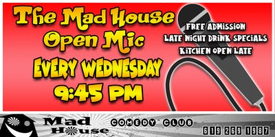 The Mad House Open Mic - Every Wednesday