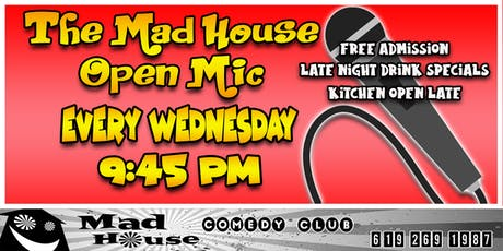 The Mad House Open Mic - Every Wednesday tickets