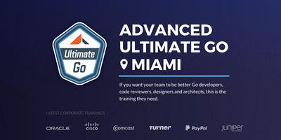 3-Day Advanced Ultimate Go Training: (Miami - September 2019)