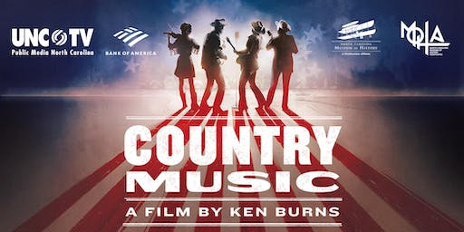 UNC-TV Preview Screening—Ken Burns' COUNTRY MUSIC & Music in the Round
