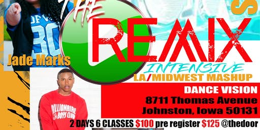 The Remix Intensive: LA/MIDWEST Mash-Up!