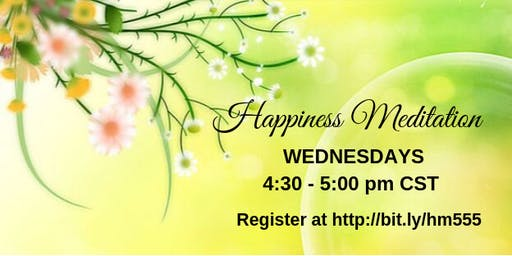 "FREE ""Happiness Meditation"" ONLINE or IN-PERSON"
