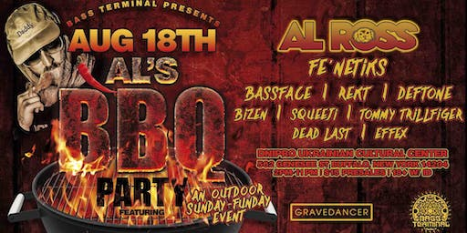 BASS TERMINAL PRESENTS: AL'S BBQ FEAT AL ROSS (Never Say Die Black Label)
