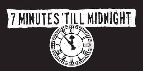 7 Minutes 'till Midnight at TAK Music Venue tickets