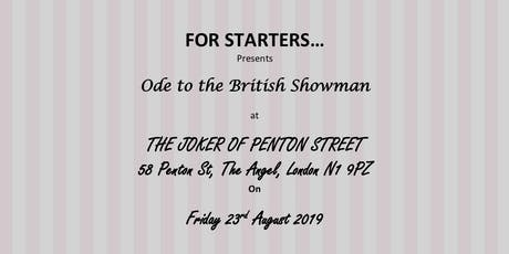 For Starters - Ode to the British Showman. A narrative - led Supper Club tickets