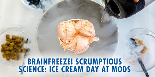 BRAINFREEZE!  Scrumptious Science: Ice Cream Day at MODS