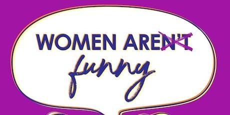 PLUG IN: Women Aren't Funny tickets