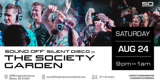 Sound Off™ Silent Disco @ The Society Garden