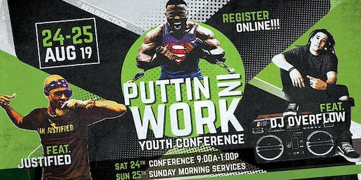 """""""Puttin In Work"""" Back to School Youth Conference"""