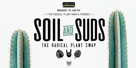 Soil & Suds The Radical Plant Swap II tickets