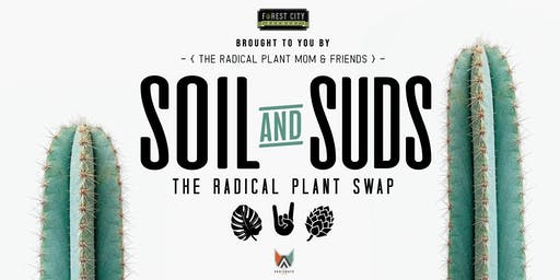 Soil & Suds The Radical Plant Swap II