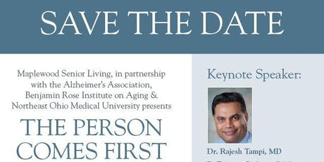 The Person Comes First: A Dementia & Caregiving Symposium tickets
