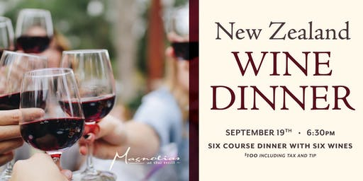 New Zealand Wine Dinner at Magnolias at the Mill