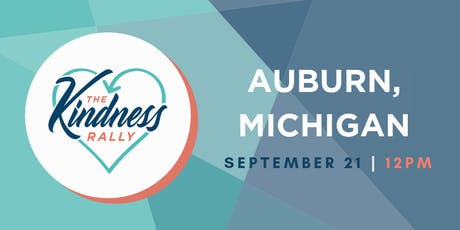 The Kindness Rally: Auburn, MI tickets