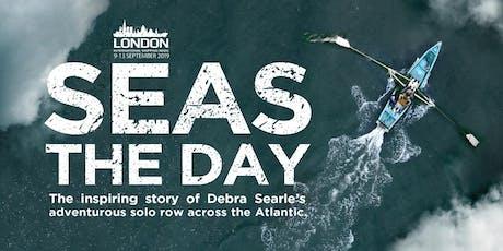 Seas the Day: The inspiring story of Debra Searle's adventurous solo row across the Atlantic. tickets