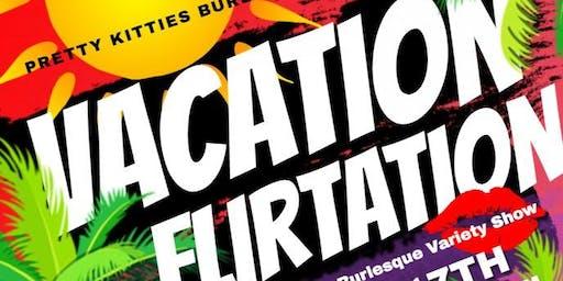 Vacation Flirtation: A Burlesque Variety Show