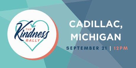The Kindness Rally: Cadillac, MI tickets