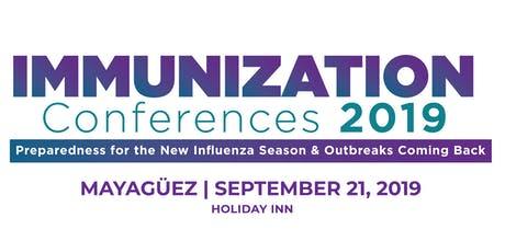 Immunization Conferences 2019 - MAYAGÜEZ tickets