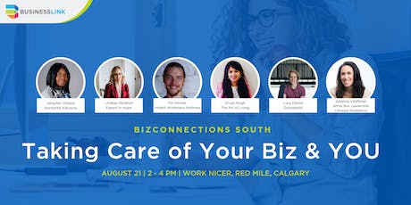 BizConnections SOUTH: Taking Care of Your Biz & YOU tickets