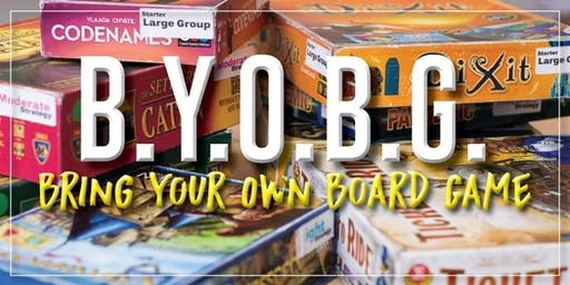BYOBG (Monthly Bring Your Own Board Game Day!)
