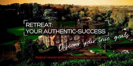 RETREAT: Your Authentic-Success    Pendley Manor Estate   SENTIMA Coaching tickets