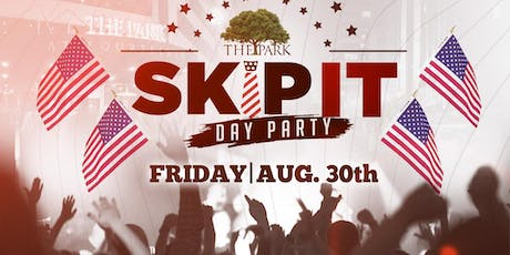 Skip It Day Party at The Park August 30th! tickets