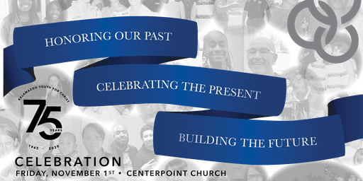 Kalamazoo Youth for Christ 75th Anniversary Celebration